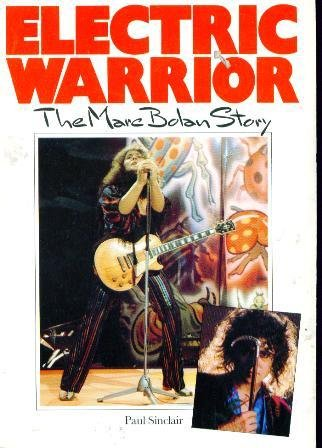 9780711900547: Electric Warrior: Marc Bolan Story
