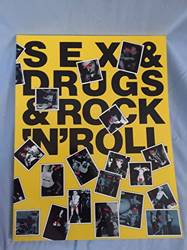 Sex and Drugs and Rock and Roll