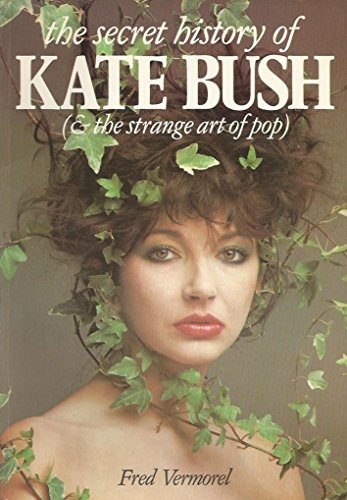 9780711901520: The Secret History of Kate Bush: (And the Strange Art of Pop) (AND THE STRANGE ART ON POP)