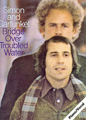 9780711902053: Simon and Garfunkel: Bridge over Troubled Water (Paul Simon & Art Garfunkel) (Paul Simon/Simon & Garfunkel)