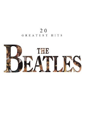 9780711902091: The Beatles: 20 Greatest Hits Piano/Vocal Edition