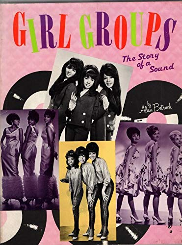 9780711902176: Girl Groups: The Story of a Sound