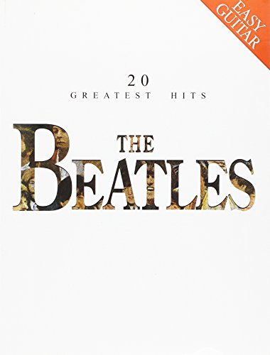 9780711902251: The Beatles: 20 Greatest Hits (Easy Guitar)