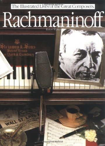 9780711902534: Rachmaninoff (Illustrated Lives of the Great Composers)