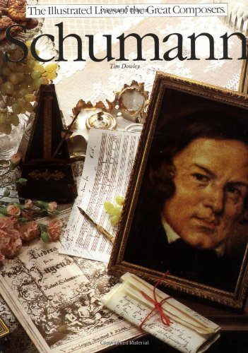 9780711902619: Schumann (Illustrated Lives of the Great Composers)