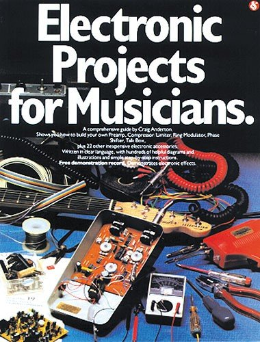 9780711902701: Electronic Projects For Musicians