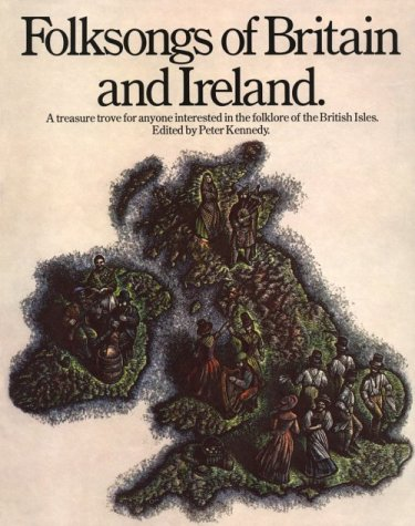 9780711902831: Folksongs Of Britain And Ireland (Vocal Songbooks)