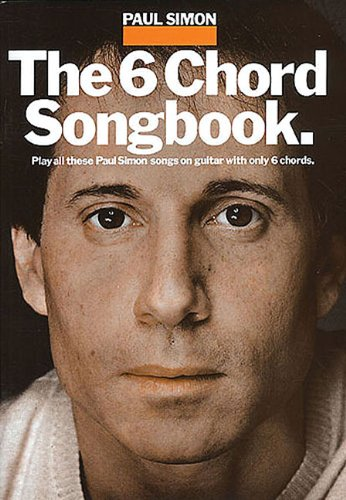 9780711903425: Paul Simon: The 6 Chord Songbook