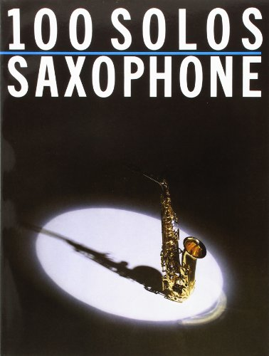 9780711903586: 100 Solos: Saxophone