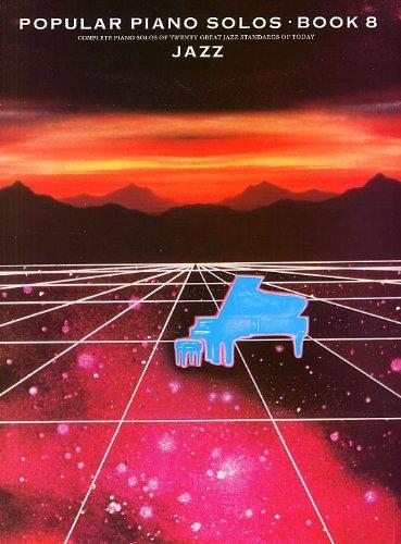 9780711903944: Popular Piano Solos Book 8: Jazz