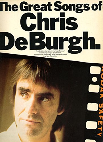 9780711904644: The Great Songs of Chris De Burgh (Piano Vocal Guitar)