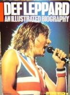 9780711905191: Def Leppard : An Illustrated Biography