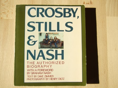 Crosby, Stills and Nash: The Authorized Biography (0711905347) by Dave Zimmer