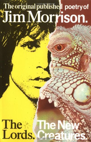 Jim Morrison: Lords and New Creatures: Morrison, James