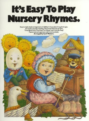 9780711905672: It's Easy To Play Nursery Rhymes (It's Easy to Play) Words & Music for Piano