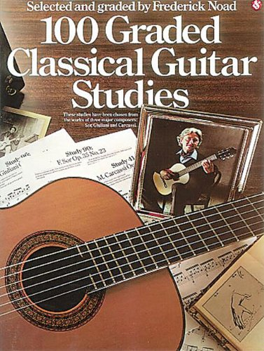 9780711906129: 100 Graded Classical Guitar Studies