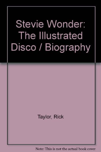 Stevie Wonder: The Illustrated Disco/Biography