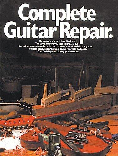 9780711907089: Complete Guitar Repair