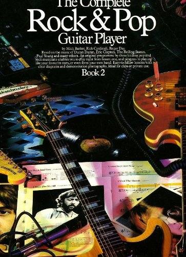 9780711907300: Complete Rock and Pop Guitar Player: Book 2