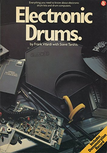 9780711907478: Electronic Drums: Everything You Need to Know About Electronic Drum Kits and Drum Computers
