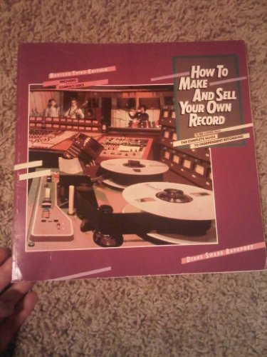 9780711907591: How to Make and Sell Your Own Record
