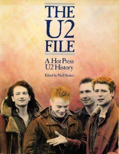 "9780711907607: ""U2"" File: The Hot Press ""U2"" History"