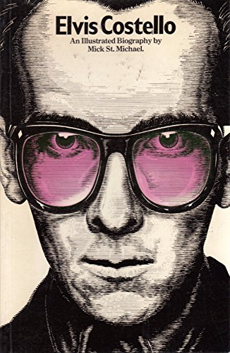 Elvis Costello: An Illustrated Biography.