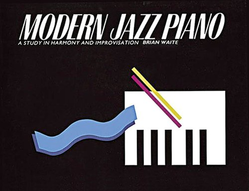 9780711908413: Modern Jazz Piano: A Study in Harmony and Improvisation