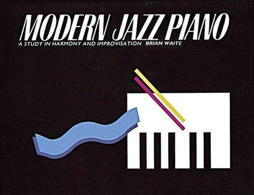 Modern Jazz Piano: A Study in Harmony: Waite, Brian