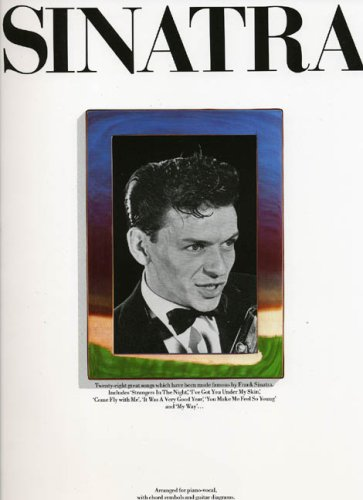 The Frank Sinatra Songbook (Piano and Voice, with Guitar chord boxes ...