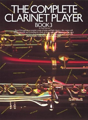 9780711908796: The Complete Clarinet Player (Book 3)