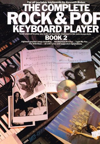 9780711908857: The Complete Rock and Pop Keyboard Player: Book 2