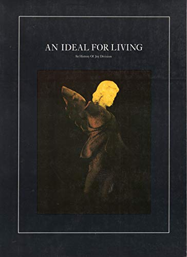 9780711910652: An Ideal for Living: An History of Joy Division