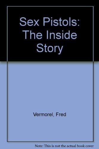 9780711911147: Sex Pistols: The Inside Story