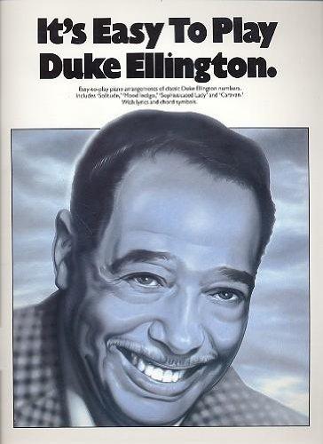 9780711911406: It's Easy to Play Duke Ellington