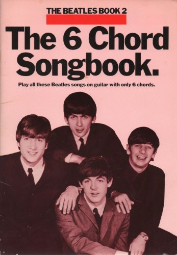 9780711911550: The Beatles: Bk. 2: The 6 Chord Songbook 2
