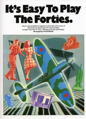 9780711913240: It's Easy to Play the Forties