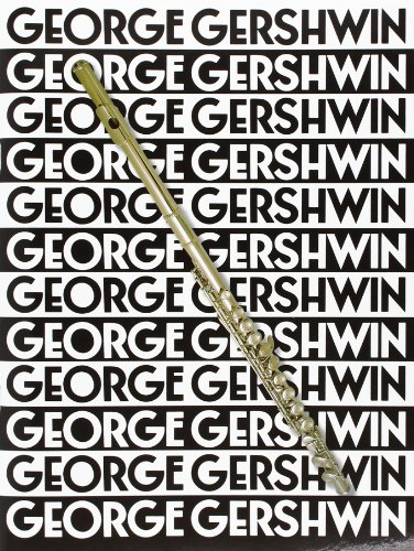 9780711913332: Music Of George Gershwin For Flute