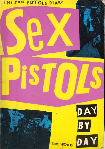 9780711914070: Sex Pistols: Day by Day