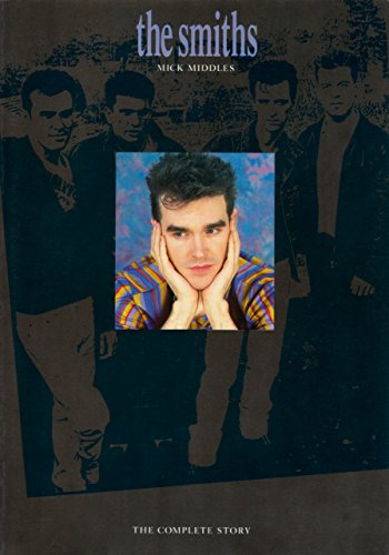 The Smiths: The Complete Story: Mick Middles