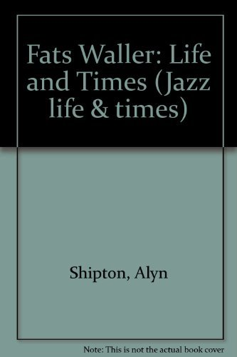 9780711914407: Fats Waller: His Life and Times