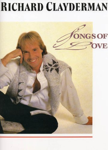 9780711914810: Richard Clayderman: Songs of Love