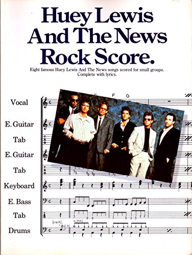 9780711914834: Huey Lewis and the News rock score: [eight famous ... songs scored for small groups]