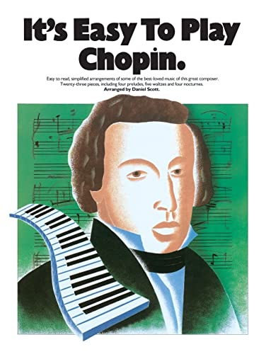 9780711915220: It's Easy to Play Chopin