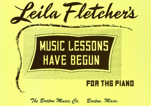 Music Lessons Have Begun (Piano / Instrumental: Fletcher, Leila (Author)