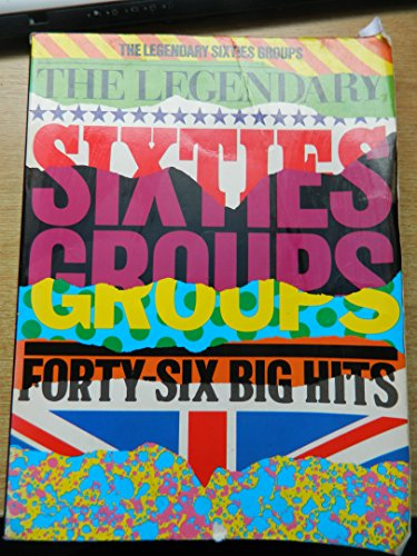 9780711916470: The Legendary sixties groups