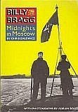 9780711916708: Billy Bragg: Midnights in Moscow