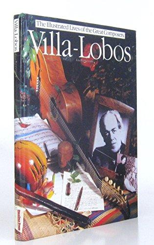 9780711916883: Villa Lobos (Great Composer Series)
