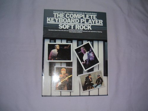 9780711917354: The Complete keyboard player: Soft rock