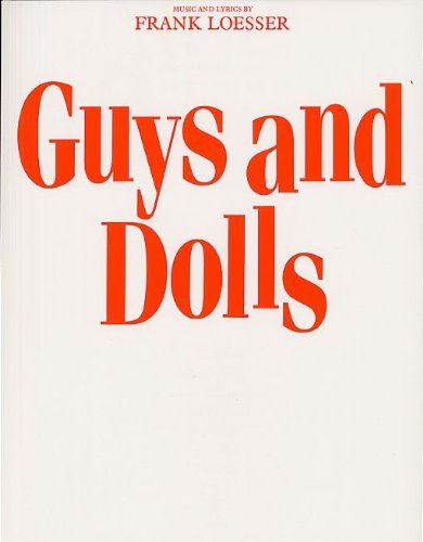 9780711917422: Frank Loesser: Guys And Dolls (Vocal Score)